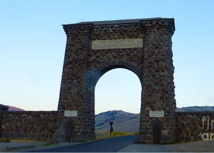 Gardiner Greeting Card featuring the photograph Yellowstone Roosevelt Arch by Sue Karski