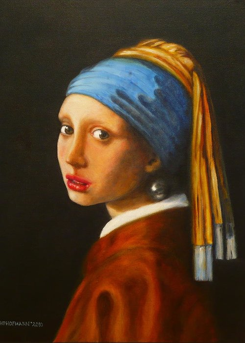 Young Woman With Pearl Earring Jan Vermeer Portrait Oil Canvas Hugo Palomares Hofmann Greeting Card featuring the painting Young Woman With Pearl Earring by Hugo Palomares