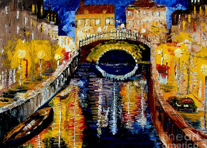 Night Greeting Card featuring the painting Amsterdam By Night by Inna Montano