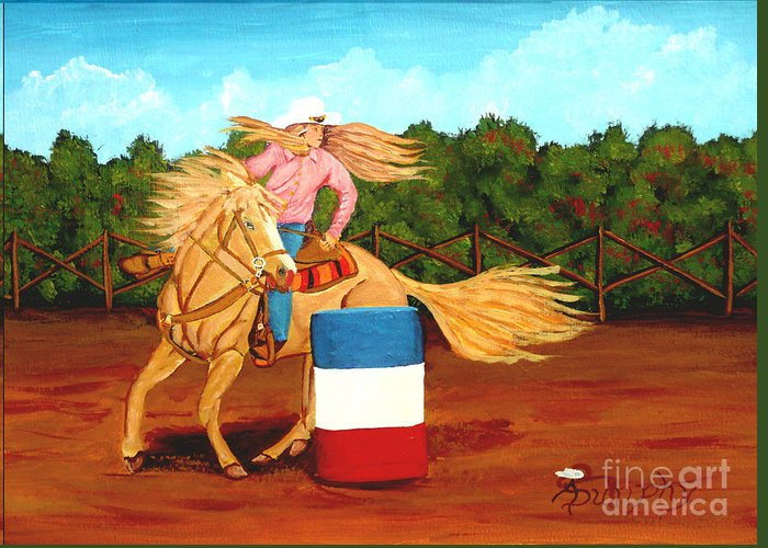 Rodeo Greeting Card featuring the painting Barrel Racer by Anthony Dunphy