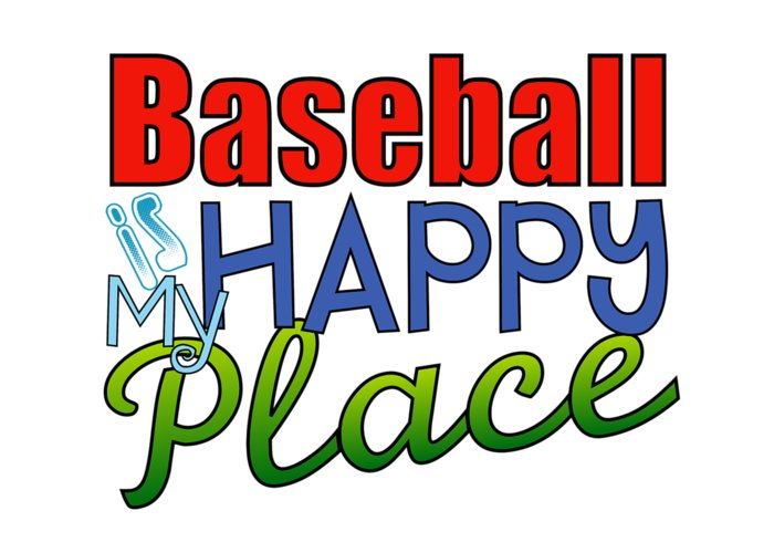 My Happy Place Greeting Card featuring the digital art Baseball Is My Happy Place by Shelley Overton