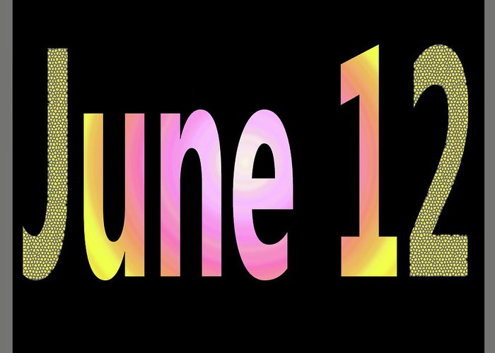 June Greeting Card featuring the digital art June 12 by Day Williams