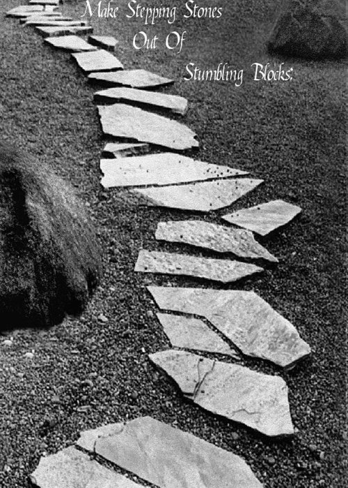 Pathway Greeting Card featuring the photograph Make Stepping Stones Out Of Stumbling Blocks by Rianna Stackhouse
