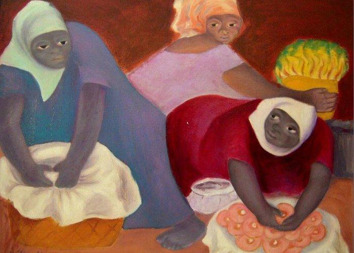 Haiti Greeting Card featuring the painting Market Women by Margarita Zuniga