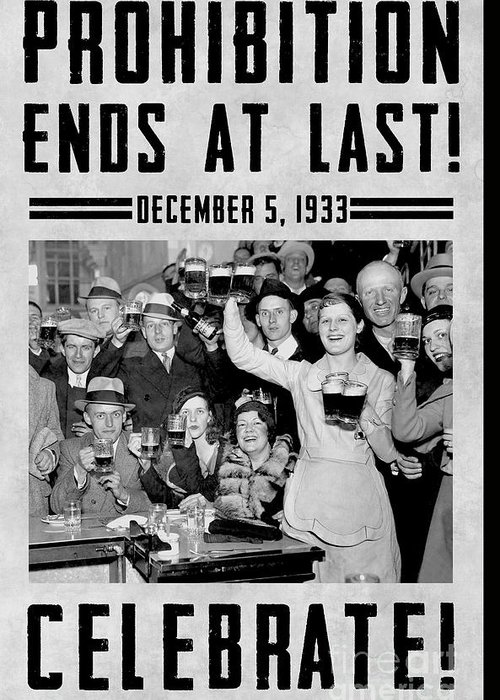 Prohibition Greeting Card featuring the photograph Prohibition Ends Celebrate by Jon Neidert