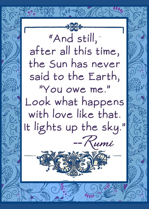 Rumi Greeting Card featuring the digital art Rumi Quote And Still The Sun by Scarebaby Design