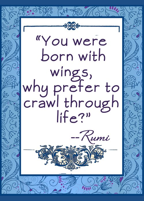 Rumi Greeting Card featuring the digital art Rumi Quote You Were Born With Wings by Scarebaby Design