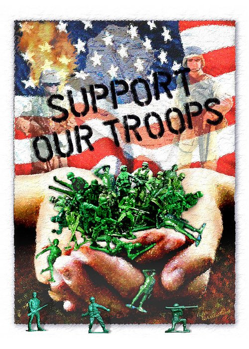 Troops Greeting Card featuring the mixed media Support Our Troops by Ernestine Grindal