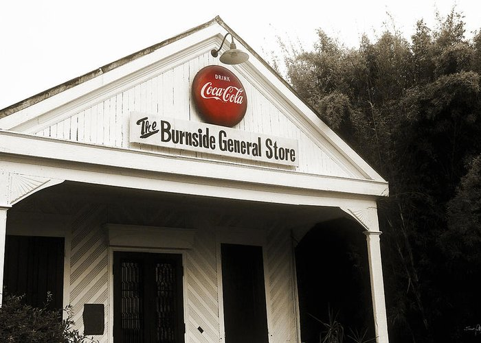 Burnside Greeting Card featuring the photograph The Burnside General Store by Scott Pellegrin