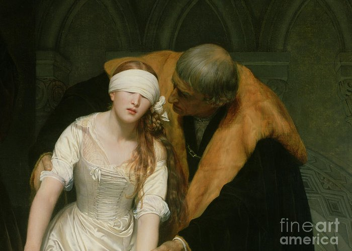 The Greeting Card featuring the painting The Execution Of Lady Jane Grey by Hippolyte Delaroche