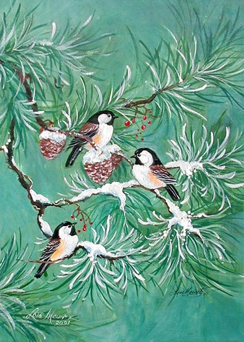 Birds;chickadees;pine;pine Cones;snow;winter; Greeting Card featuring the painting Three Little Chickadees In Pine by Lois Mountz