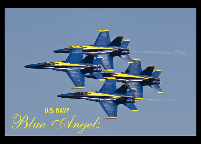 Us Navy Greeting Card featuring the photograph Us Navy Blue Angels Poster by Dustin K Ryan