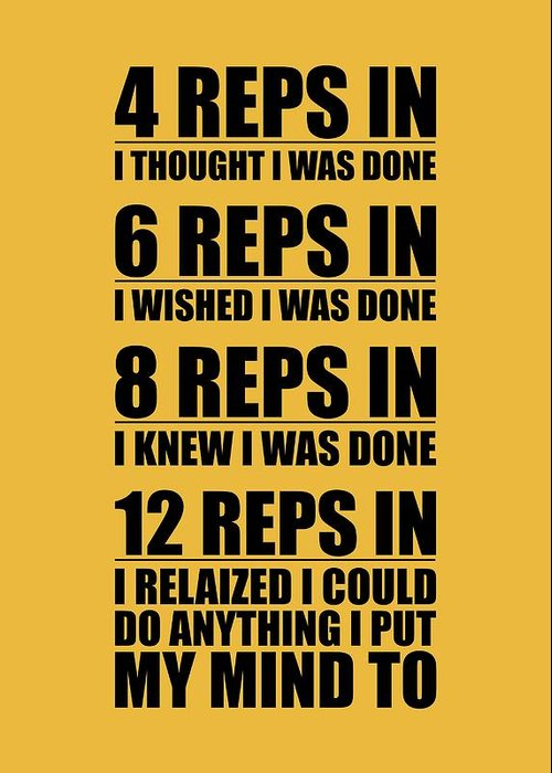 12 reps in i relaized i could do anthing i put my mind gym quotes gym greeting card featuring the digital art 12 reps in i relaized i could do anthing m4hsunfo