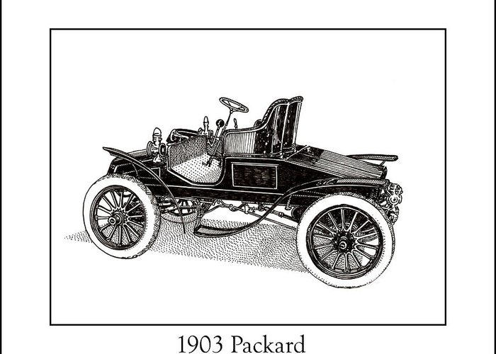 Framed Pen And Ink Images Of Classic Cars. Pen And Ink Drawings Of Vintage Classic Cars. Black And White Drawings Of Cars From The 1930�s Greeting Card featuring the drawing 1903 Packard by Jack Pumphrey