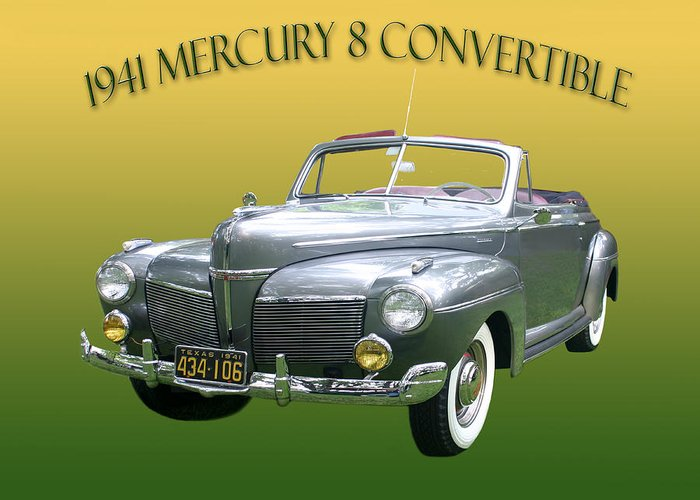 1941 Mercury Eight Photography By Jack Pumphrey Greeting Card featuring the photograph 1941 Mercury Eight Convertible by Jack Pumphrey