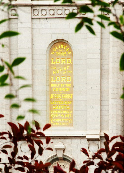 Slc Temple Greeting Card featuring the photograph Holiness To The Lord by La Rae Roberts