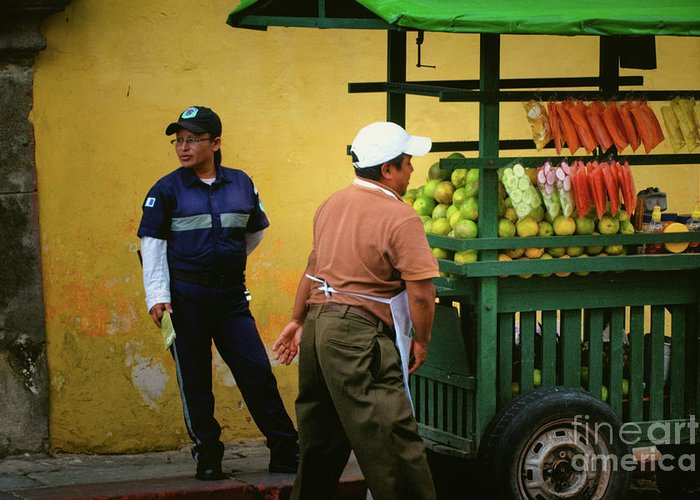 Fruit Vendor Greeting Card featuring the photograph Street Vendor - Antigua Guatemala by Totto Ponce