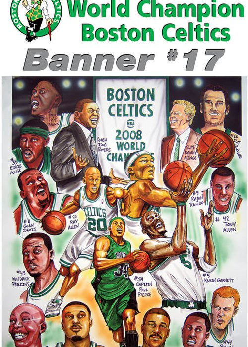 Nba Greeting Card featuring the drawing 2008 Boston Celtics Team Poster by Dave Olsen