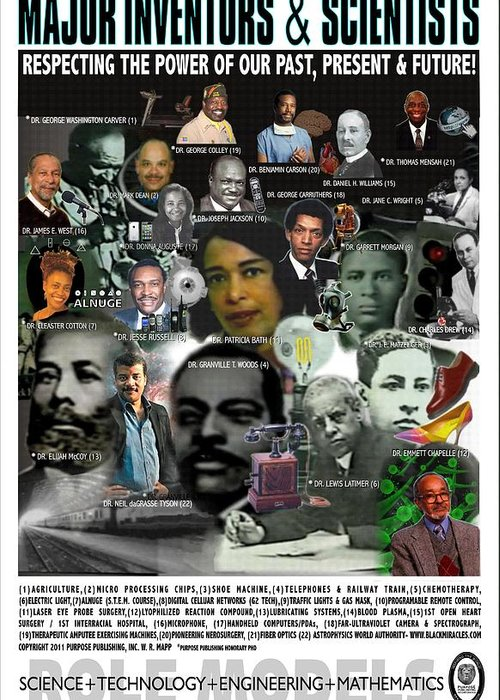 Stem Science Technology Engineering Math Stem Dr Patricia Bath Granville Woods Lewis Latimer Elijah Mccoy Joseph Jackson Garrett Morgan Daniel Williams Mark Dean Donna Auguste Cleaster Cotton Benjamin Carson George Colley James West Thomas Mensah Fiber Optics Open Heart Surgery Electric Light Micro Processing Chip Internet Laser Phaco Probe Role Models Purpose Publishing Barack Michelle Obama George Washington Carver Jane Wright Gas Mask Traffic Light Holiday Black History Month Miracles Happen Greeting Card featuring the digital art Major Inventors And Scientists by Purpose Publishing