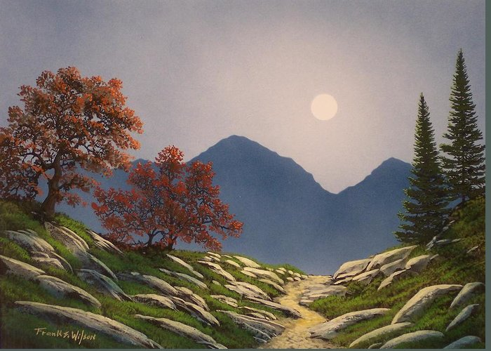 Mountains Greeting Card featuring the painting By The Light Of The Moon by Frank Wilson