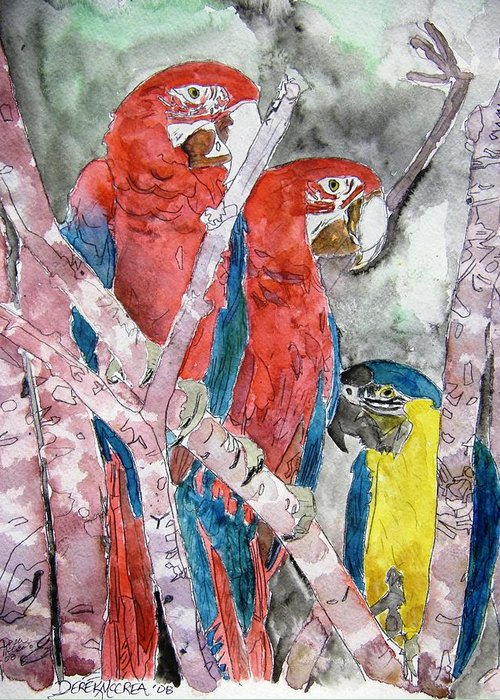 Bird Greeting Card featuring the painting 3 Parrots by Derek Mccrea