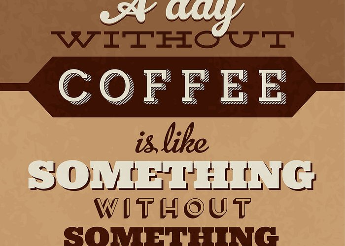 Funny Coffee Greeting Cards