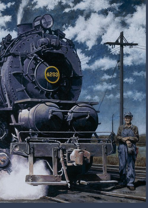 Trains Greeting Card featuring the painting A Man and His Machine by David Mittner