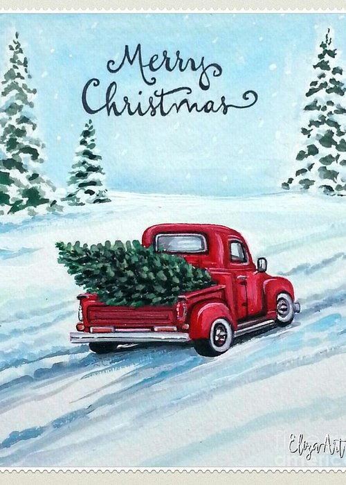 Christmas Greeting Card featuring the painting A Red Truck Christmas by Elizabeth Robinette Tyndall