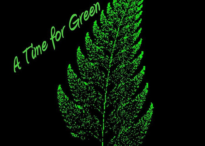 Digital Greeting Card featuring the digital art A Time For Green by Thomas Smith