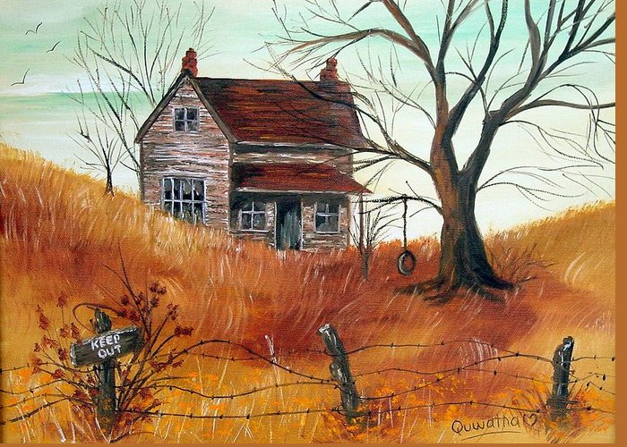 Landscape Greeting Card featuring the painting Abandoned Farmhouse by Quwatha Valentine