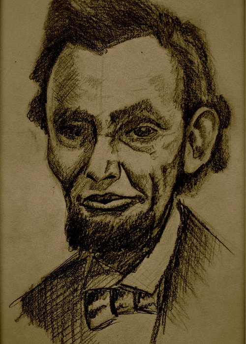 Abraham Lincoln Greeting Card featuring the drawing Abraham's Lincoln. by Katie Ransbottom