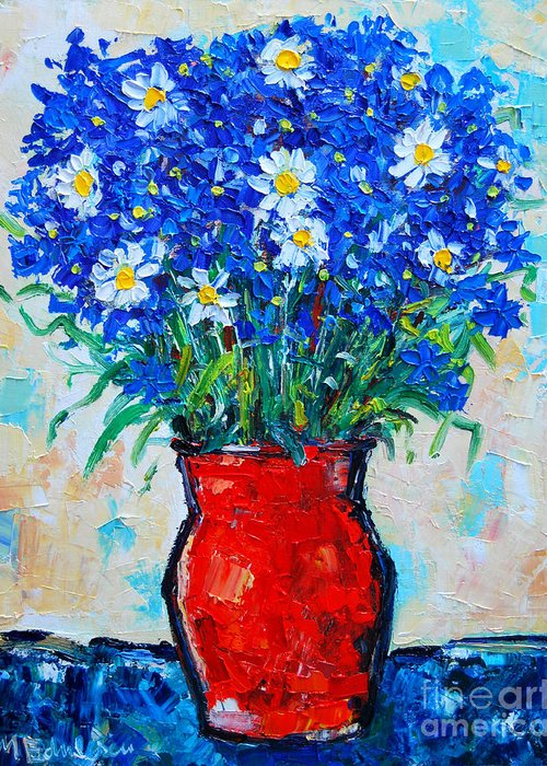 Cornflowers Greeting Card featuring the painting Albastrele Blue Flowers And Daisies by Ana Maria Edulescu