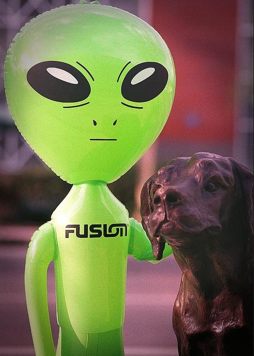 Alien Greeting Card featuring the photograph Alien's Best Friend by Richard Henne