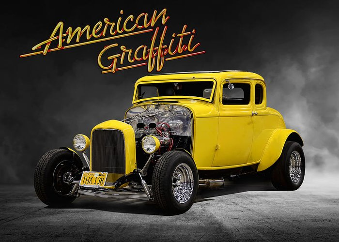 Ford 1932 Greeting Card featuring the digital art American Graffiti by Peter Chilelli