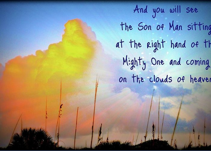 Mark Greeting Card featuring the photograph And You Will See The Son Of Man by Laura Ogrodnik