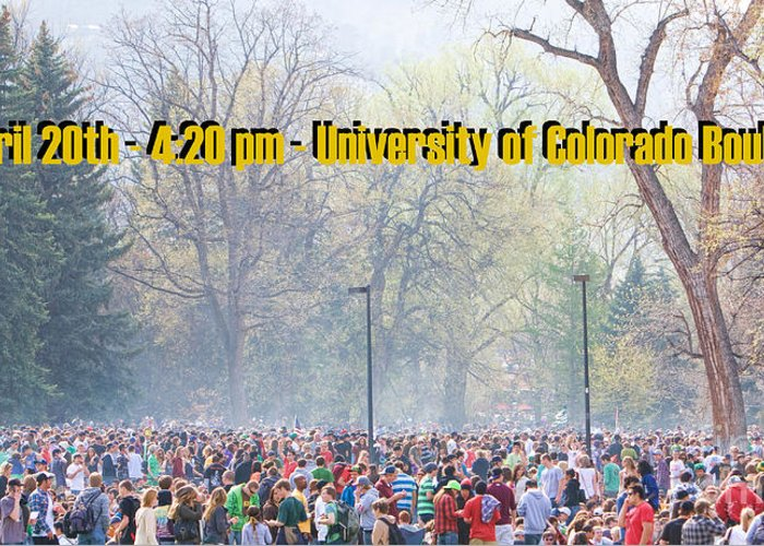 4-20 Greeting Card featuring the photograph April 20th - University Of Colorado Boulder by James BO Insogna