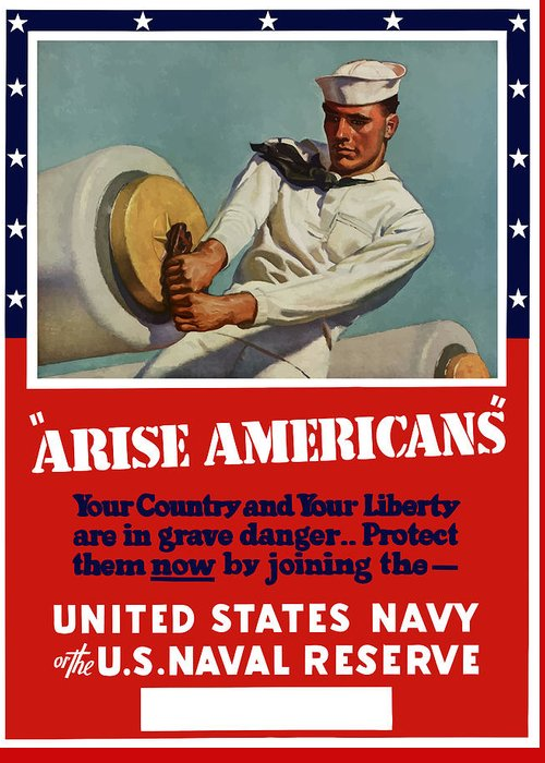 Navy Greeting Card featuring the painting Arise Americans Join The Navy by War Is Hell Store