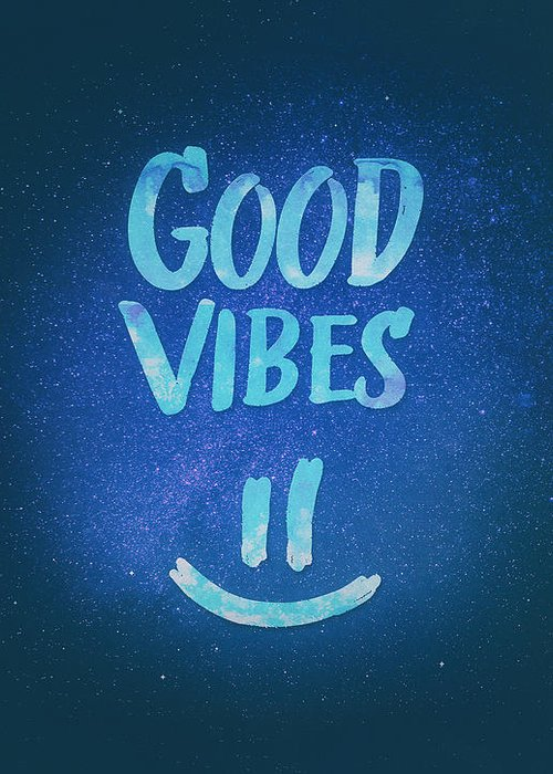 Good Vibes Greeting Card featuring the digital art Good Vibes Funny Smiley Statement Happy Face Blue Stars Edit by Philipp Rietz