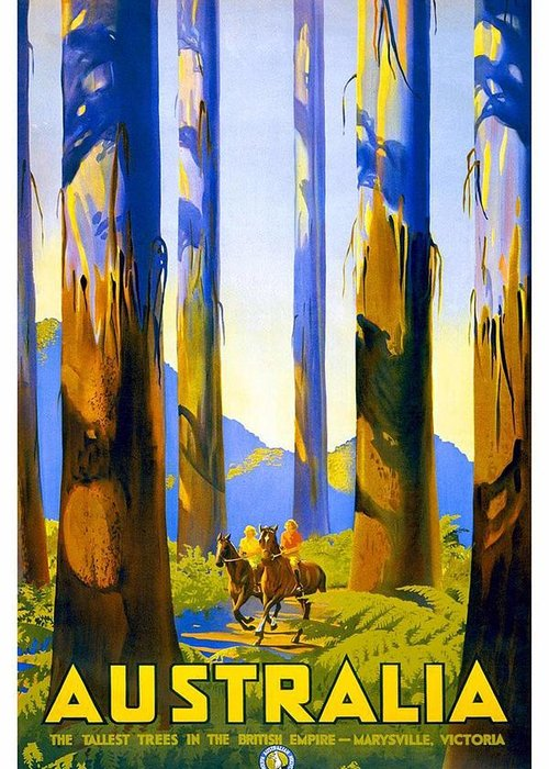 Australia Greeting Card featuring the photograph Australia - The Tallest Trees In The British Empire - Marysville, Victoria - Retro Travel Poster by Studio Grafiikka