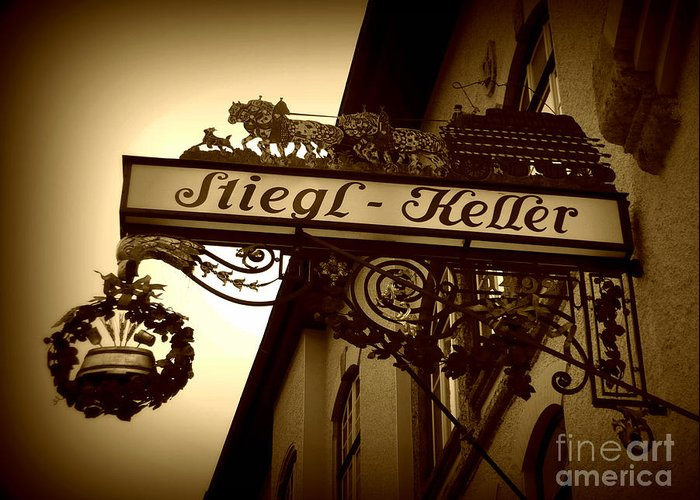 Sign Greeting Card featuring the photograph Austrian Beer Cellar Sign by Carol Groenen