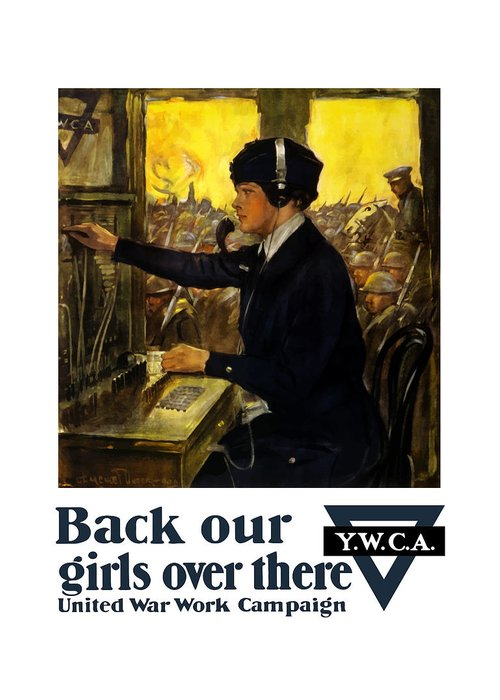 Ww1 Propaganda Greeting Card featuring the painting Back Our Girls Over There by War Is Hell Store