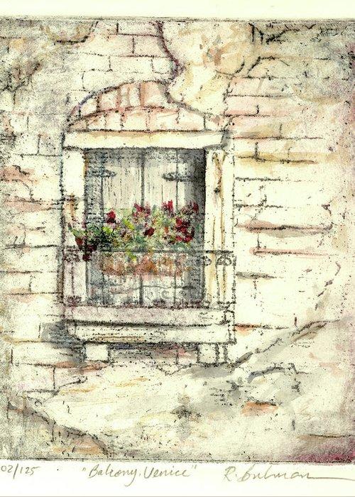 Venice Greeting Card featuring the painting Balcony Venice by Richard Bulman