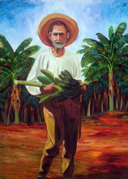 Cuban Art Greeting Card featuring the painting Banana Farmer by Jose Manuel Abraham