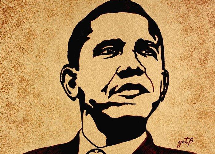 Barack Obama Coffee Painting Pop Art Greeting Card featuring the painting Barack Obama Original Coffee Painting by Georgeta Blanaru