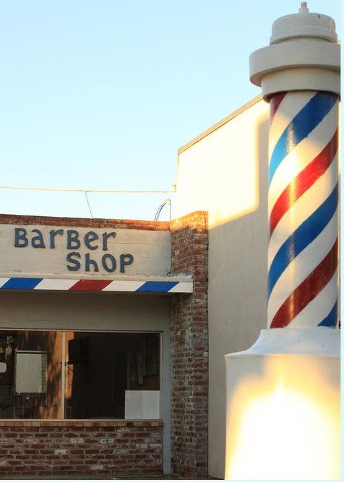 Barber Pole Greeting Card featuring the photograph Barber Shop by Troy Montemayor