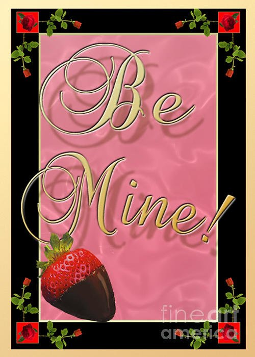 Valentine Greeting Card featuring the digital art Be Mine by Melissa A Benson