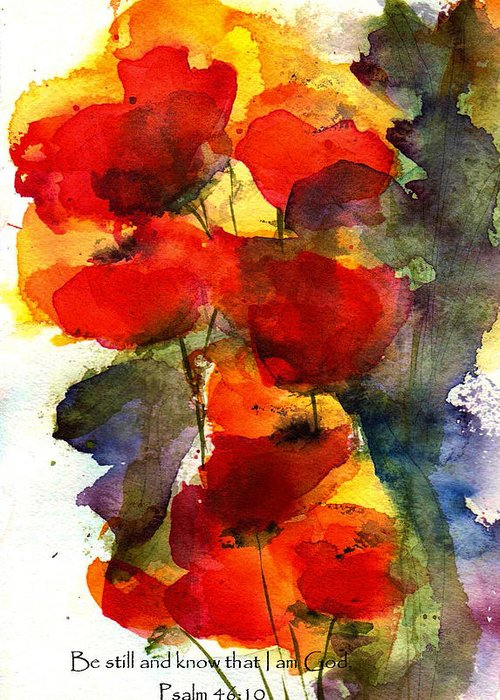 Watercolor Greeting Card featuring the painting Be Still And Know That I Am God by Anne Duke