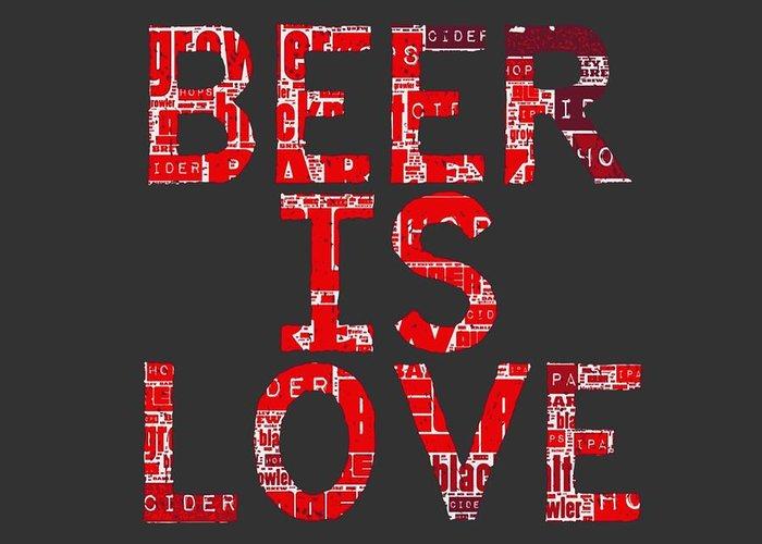 Brandi Fitzgerald Greeting Card featuring the digital art Beer Is Love by Brandi Fitzgerald
