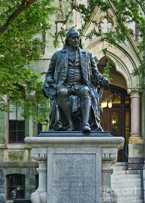 Ben Franklin Greeting Card featuring the photograph Ben Franklin At The University Of Pennsylvania by John Greim