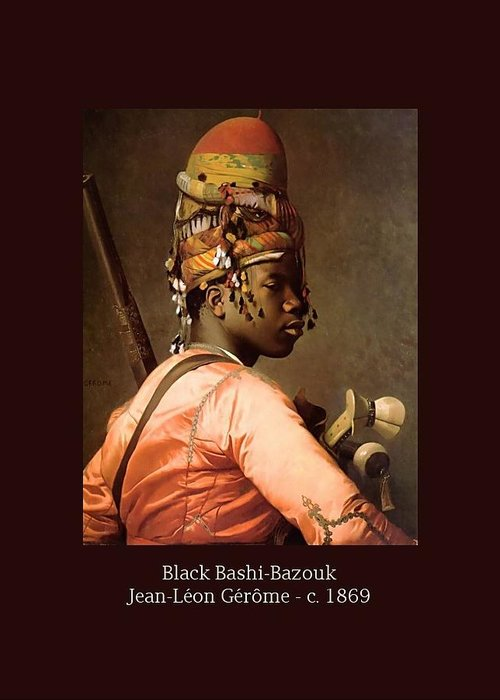 Jean-leon Gerome Greeting Card featuring the painting Black Bashi-bazouk - C. 1869 by Jean-Leon Gerome